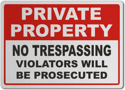 Violators Prosecuted No Trespassing Sign