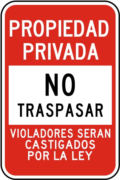 Spanish Violators Prosecuted No Trespassing Sign