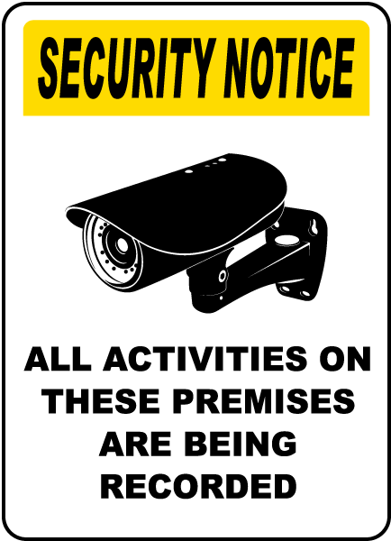 All Activities Being Recorded Sign