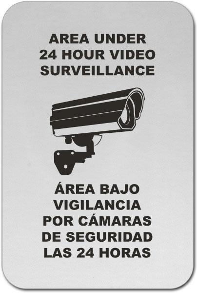 Bilingual Area Under 24 Hour Surveillance Sign