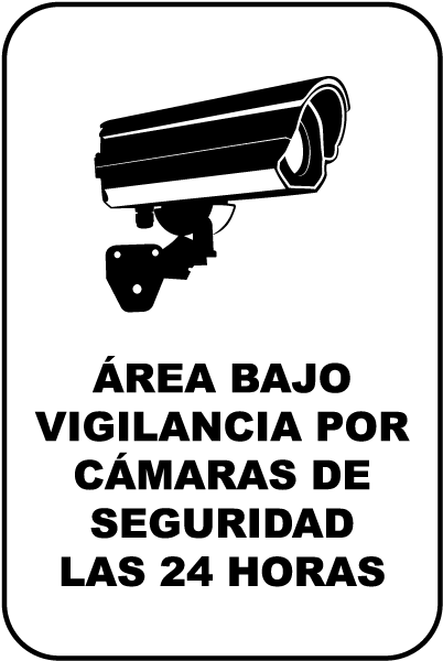 Spanish Area Under 24 Hour Surveillance Sign