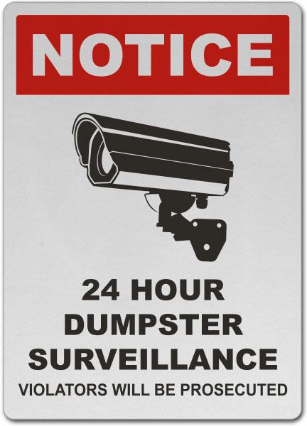 24 Hour Dumpster Surveillance Sign