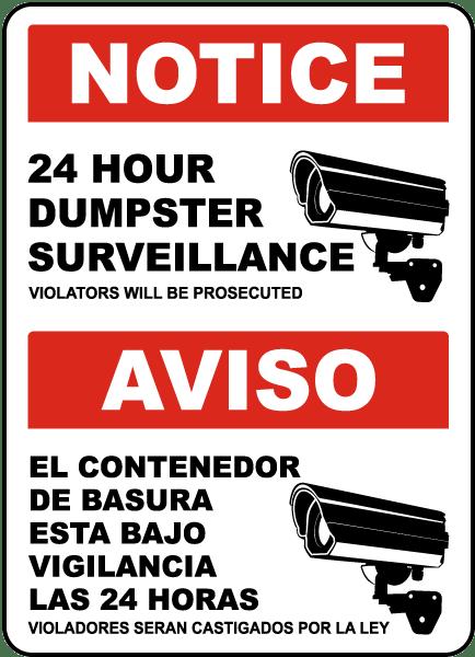 Bilingual 24 Hour Dumpster Surveillance Sign