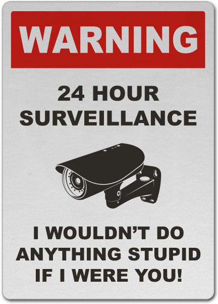 24 Hour Surveillance Sign