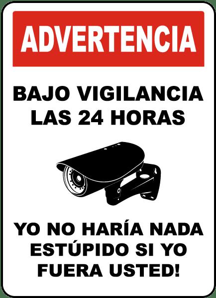 Spanish 24 Hour Surveillance Sign