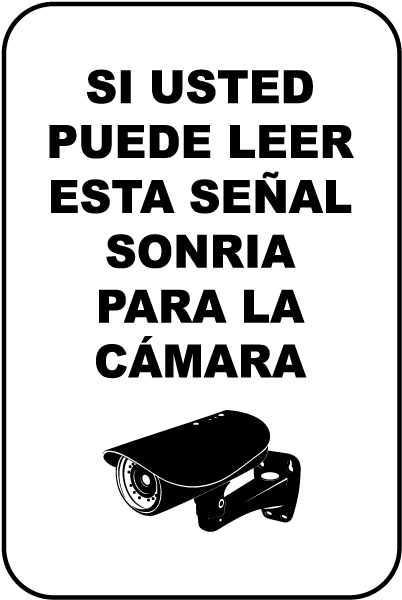 Spanish If You Can Read This Smile Sign