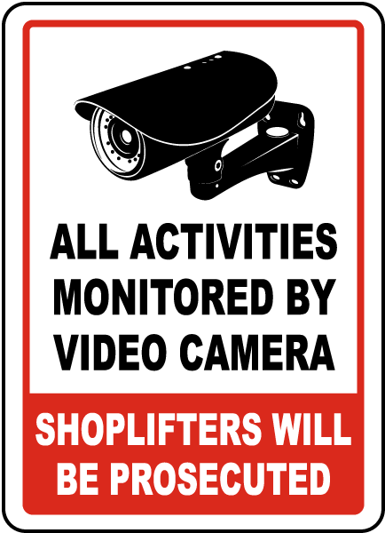 All Activities Monitored Sign