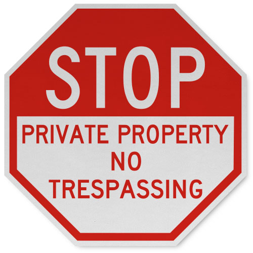 Stop Private Property No Trespassing Sign