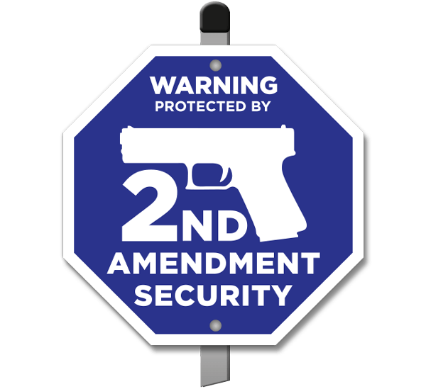 Protected by 2ND Amendment Security Yard Sign