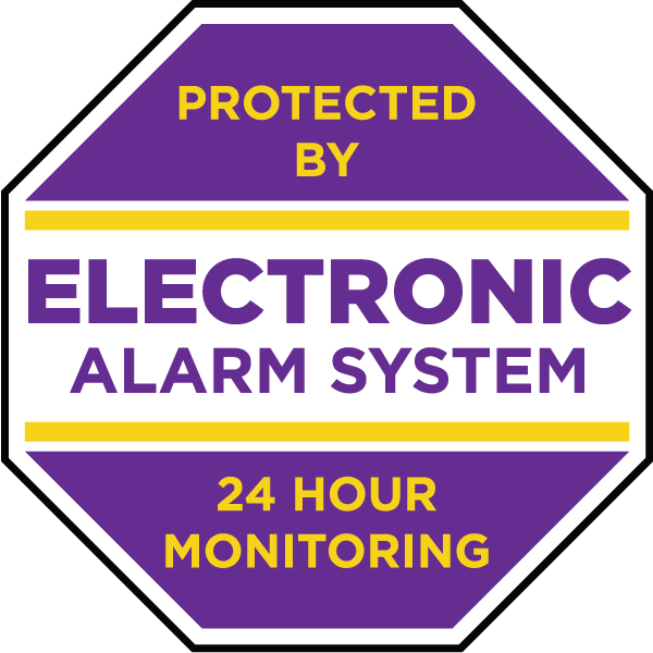 Protected by Electronic Alarm System 24 Hour Monitoring Sign