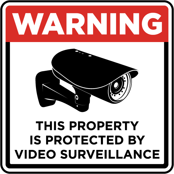 Warning This Property Is Protected by Video Surveillance Sign