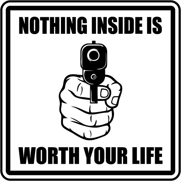 Nothing Inside Is Worth Your Life Yard Sign