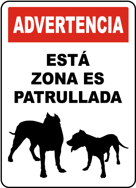 Spanish Warning Area Patrolled By Security Sign