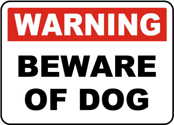 Warning Beware Of Dog Sign F8135 - by SafetySign.com