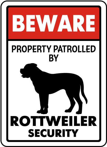 Beware Property Patrolled By Rottweiler Security Sign