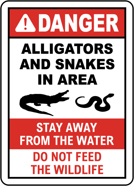 Alligators And Snakes In Area Sign