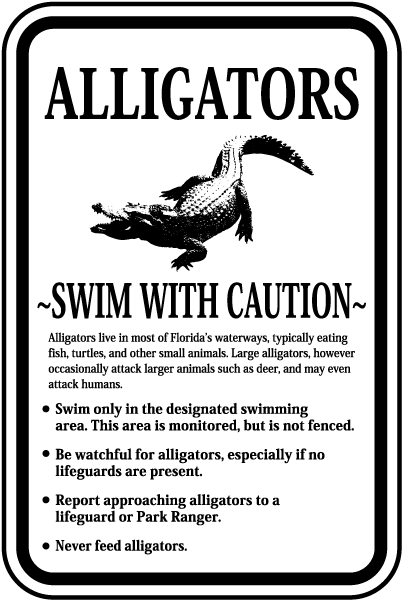 Alligators Swim With Caution Sign