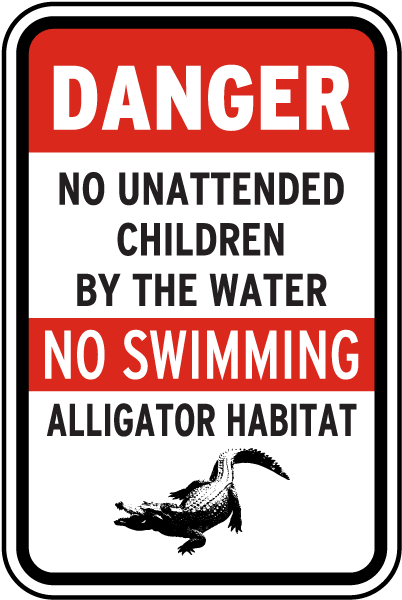 Danger No Unattended Children by the Water.