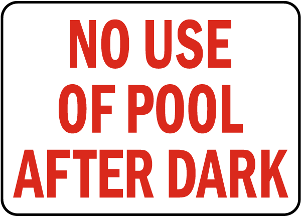 California No Pool Use After Dark Sign