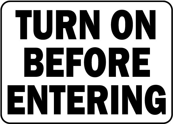 California Turn on Vent Sign