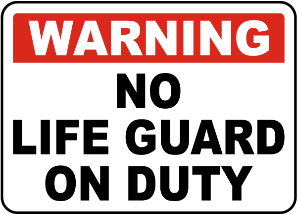 Georgia No Lifeguard Sign