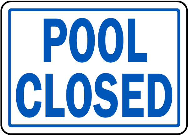 Indiana Pool Closed Sign