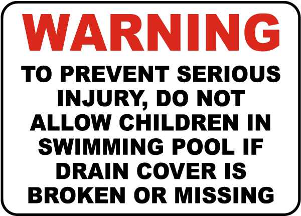 Mississippi Drain Cover Warning Sign