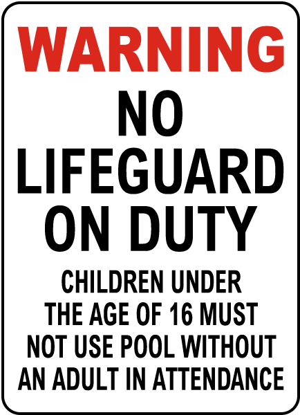 Nebraska No Lifeguard Sign