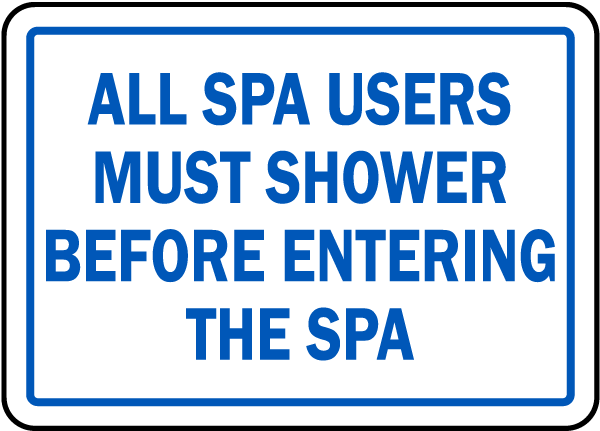 North Carolina Shower Before Entering Spa Sign