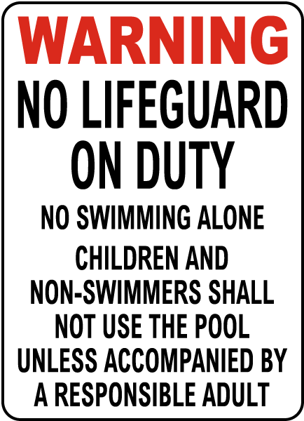 South Dakota No Lifeguard Sign