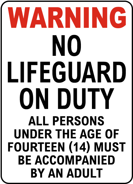 West Virginia No Lifeguard Sign