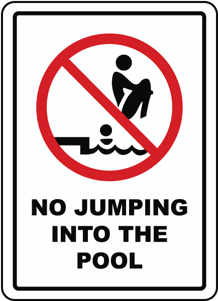 No Jumping Into The Pool Sign