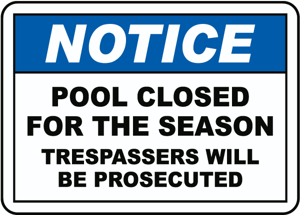 Pool Closed For The Season Sign