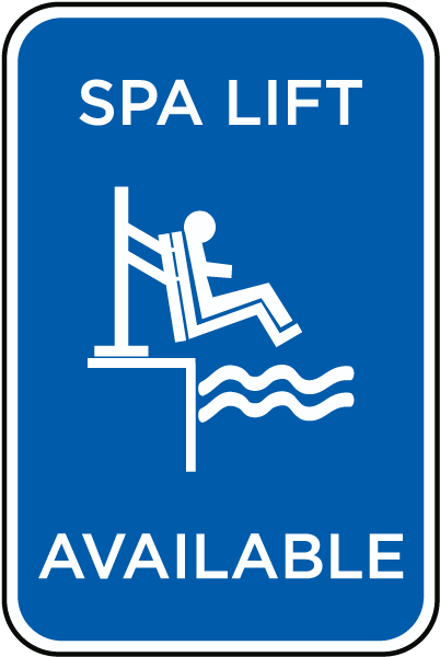 Spa Lift Available Sign