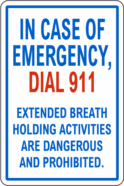 Texas Extended Breath Holding Prohibited Sign