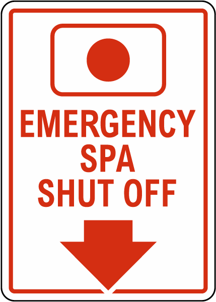 Emergency Spa Shut Off Sign