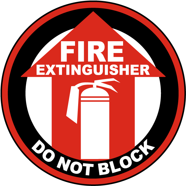 Fire Extinguisher Do Not Block Floor Sign