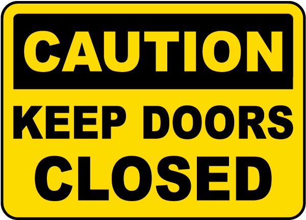 Keep Doors Closed Sign