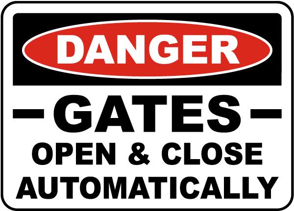 Gates Open & Close Automatically Sign