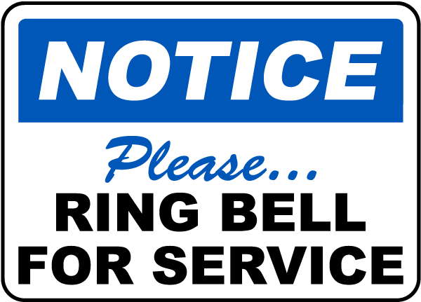 Notice Please Ring Bell For Service Sign