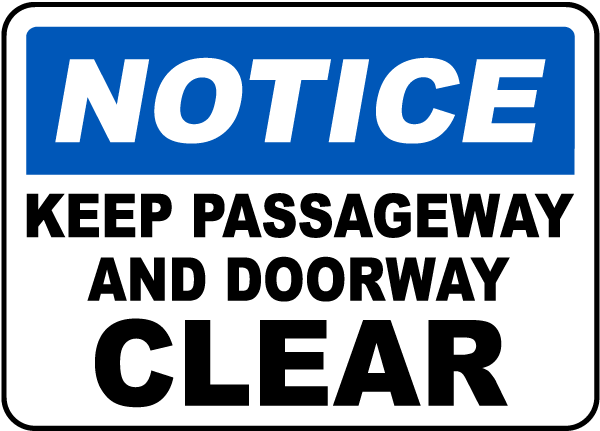 Keep Passageway Clear Sign