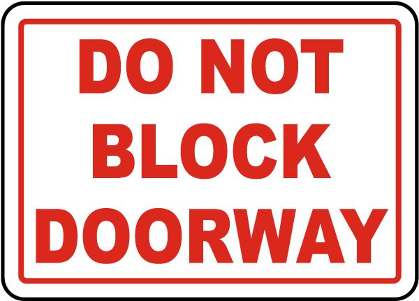 Do Not Block Doorway Sign