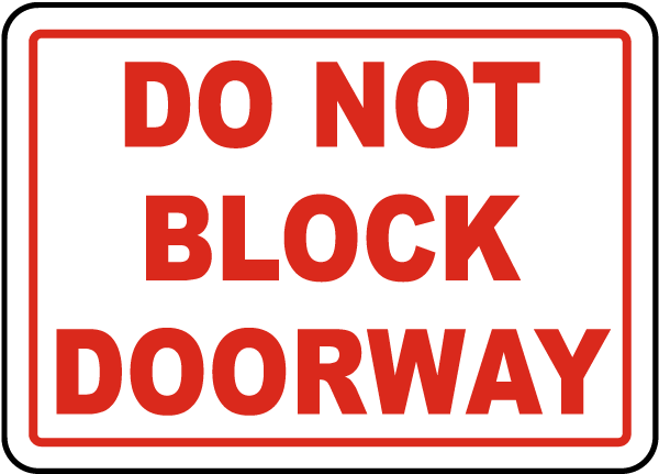 Do Not Block Doorway Sign