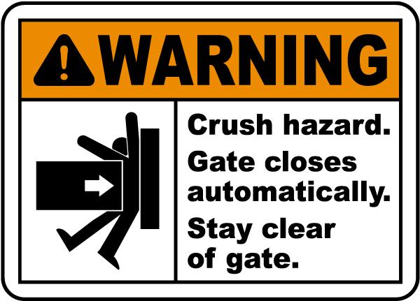 Stay Clear Crush Hazard Sign