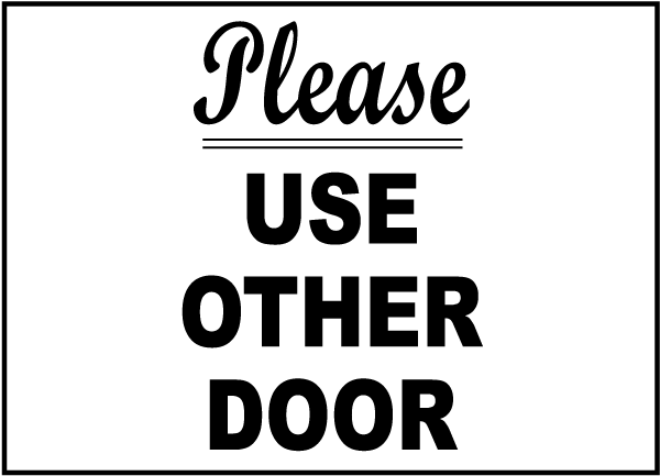 Please Use Other Door Label