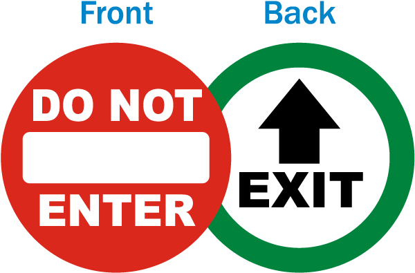 Do Not Enter / Exit Label