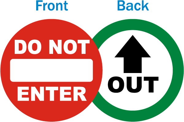 Do Not Enter / Out Label