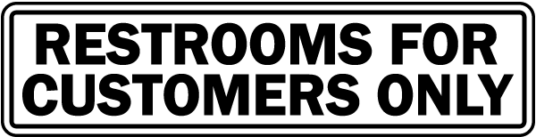 Restrooms For Customers Label