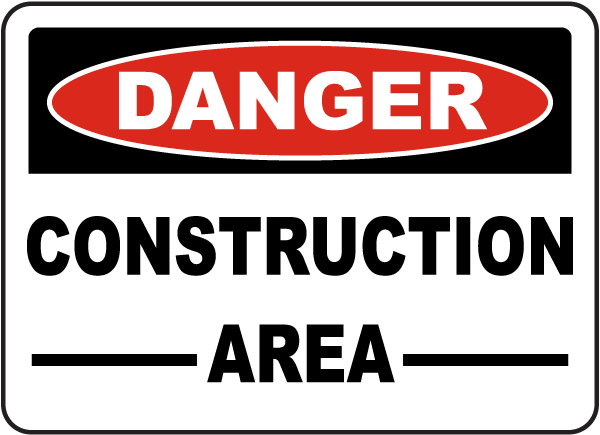 Danger Construction Area Sign