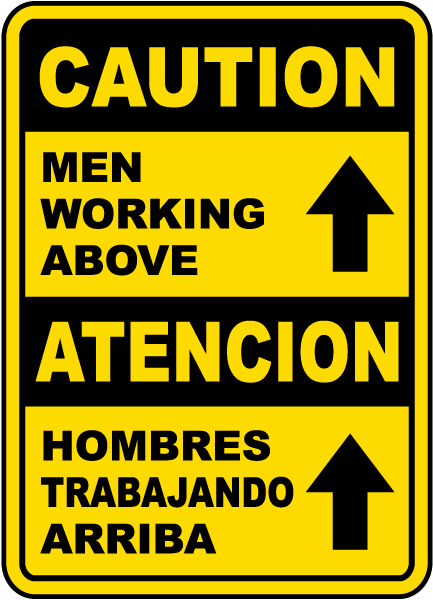 Bilingual Caution Men Working Above Sign